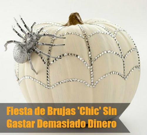 """Fiesta de Brujas """"Chic"""" a Bajo Presupuesto"""