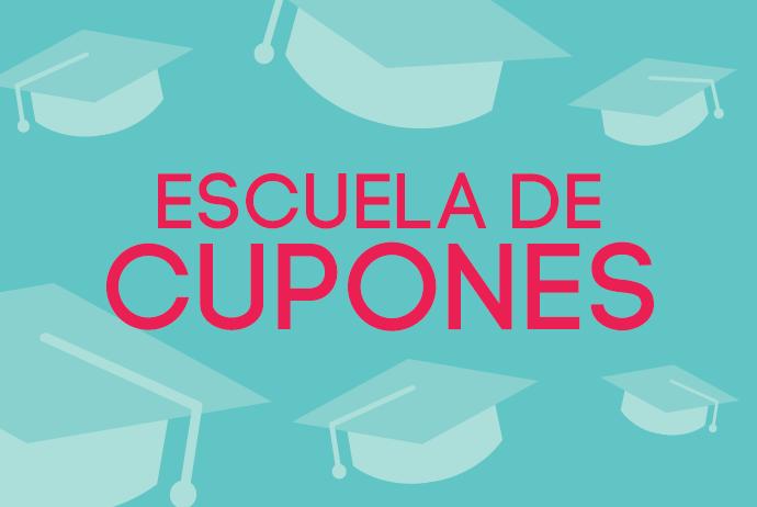 Escuela de Cupones: Aprende a cuponear
